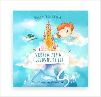 Wróżka Zuzia icudowne dzieci - książka edukacyjna