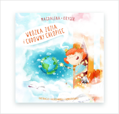 Wróżka Zuzia icudowny chłopiec - książka edukacyjna